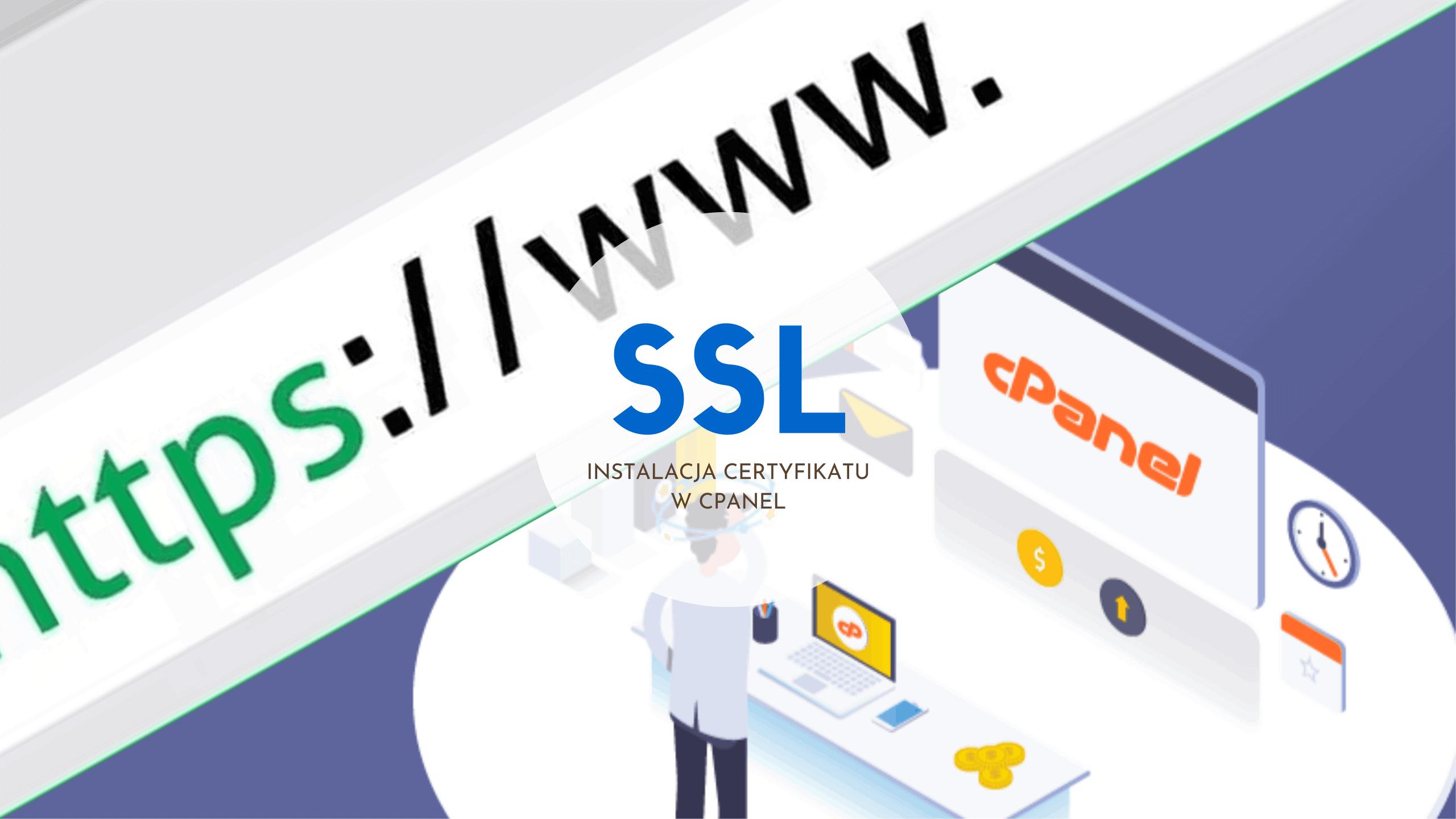 instalacja certyfikatu ssl cpanel